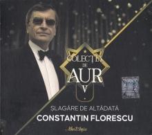 Colectia de aur:Slagare de altadata - de Constantin Florescu