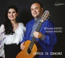 Cantece de odinioara - de Mihaela Andrei & Adrian Andrei