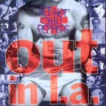 Out in L.A - de Red Hot Chili Peppers