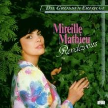 Rendez vous - de Mireille Mathieu