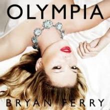 Olympia - de Bryan Ferry