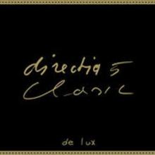 Clasic de lux - de Directia 5