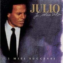 La mia vita - de Julio Iglesias