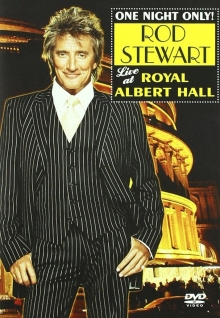 One night only-Live at Royal Albert Hall   - de Rod Stewart