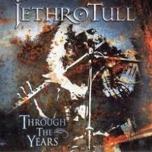 Through the years - de Jethro Tull
