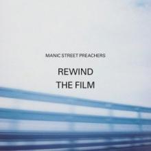 Rewind the film - de Manic Street Preachers