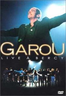 Live a Bercy - de Garou