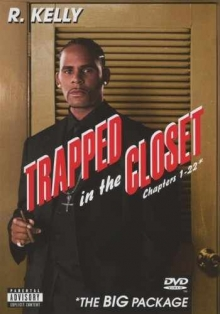 Trapped in the closet - de R.Kelly