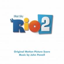 RIO 2 - de Original Motion Pictures Soundtrack  by John Powell
