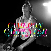 If you could read my mind - Deluxe edition - de Cameron Carpenter