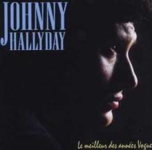 Le meilleur des annees vogue - de Johnny Hallyday
