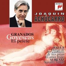 Goyescas  - de Joaquin Achucarro