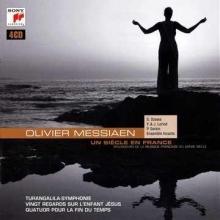 Oliver Messiaen: Un siecle en France - de Turangalila Symphonie,Vingt Regades sur l\'enfant Jesus,Quator pour la fin du temps