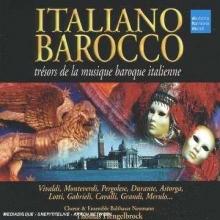 Italian Barocco-Tresors de la musique baroque italienne - de Vivaldi,Monteverdi,Pergolese,Durante,Gabrielli,Corelli,Merulo etc