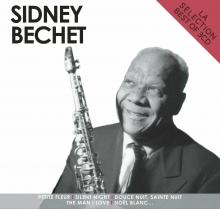 La Selection - best of - de Sidney Bechet