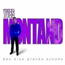 Ses plus grands succes - de Yves Montand