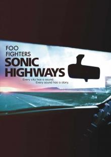 Sonic Highways - de Foo Fighters