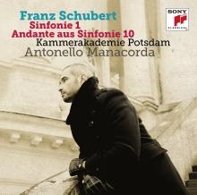 Franz Schubert:Sinfonie 1/Andante aus Sinfonie 10 - de Antonello Manacorda/Kammerakademie Potsdam