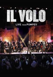 Live from Pompeii - de Il Volo