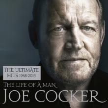 The Life of a Man:The Ultimate Hits 1968-2013 - de Joe Cocker