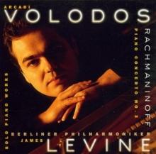 Rachmaninoff: Piano Concerto no.3 op.30 - de Arcadi Volodos,Berlin Philharmonic Orchestra,James Levine