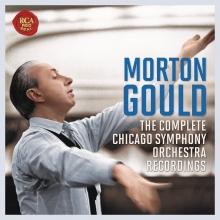 The Complete Chicago Symphony Orchestra Reordings - de Morton Gould