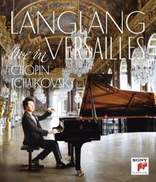 Live in Versailles:Chopin,Tchaikovsky - de Lang Lang