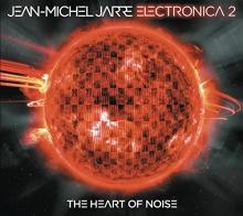 Electronica 2: The Heart of Noise - de Jean-Michel Jarre