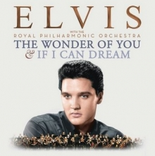 The Wonder of you & If i can dream - de Elvis Presley with Royal Philharmonic Orchestra