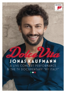 Dolce Vita-A live concert performance & The TV documentary  - de Jonas Kaufman