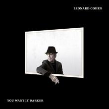 We want it darker - de Leonard Cohen