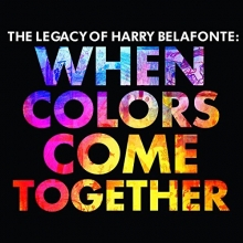 The Legacy:When colors come together - de Harry Belafonte