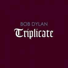 Triplicate - de Bob Dylan