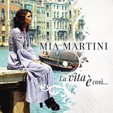 La Vita e cosi.... - de Mia Martini