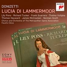 Donizetti:Lucia di Lammermoor - de Lily Pons,Richard Tucker,Frank Guarrera,Thelma Votinka/The  Metropolitan Opera/Fausto Cleva