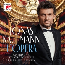 L\'Opera - de Jonas Kaufman/Bayerisches Staatsorchester/Bertrand de Billy