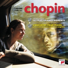 Une Heure une vie avec Chopin - de Philippe Entremont/John Browning/Emil Gilels?Emanuel Ax