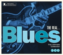 The Real...Blues - de Bessie Smith,Curtis Jones,Memphis Slim,Buddy Guy etc