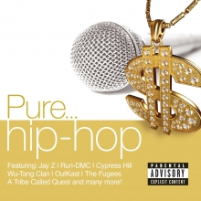 Pure...hip-hop - de Feat.Jay-Z,Run-DMC,Cypress Hill,Wu-Tang Clan,The Fugees etc.