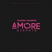 Amore Gigante - de Gianna Nannini