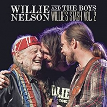 Willie\'s stash vol.2 - de Willie Nelson and The Boys