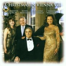 Christmas in Vienna VII - de Charlotte Church,Tony Bennett,Placido Domingo,Vanessa Williams