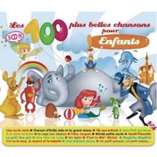 Les 100 Plus Belles Chansons Pour Enfant - de Various Artists