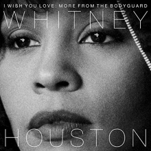 I Wish You Love: More From The Bodyguard - de Whitney Houston