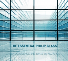 The Essential Philip Glass - de Philip Glass