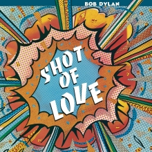 Shot Of Love - de Bob Dylan