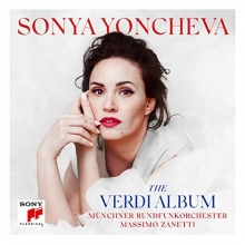 Sonya Yonceva:The Verdi Album - de Sonya Yoncheva/Munchner Rundfunkorchester/Masimo Zanetti