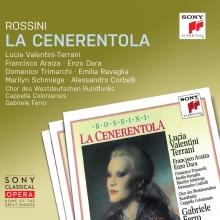 Rossini: La Cenerentola  - de Lucia Valentini-Terrani,Francisco Araiza,Enzo Dara,Domenico Trimarchi/Gabriele Ferro