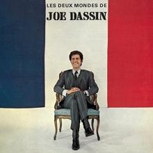 Les deux mondes de Joe Dassin - de Joe Dassin