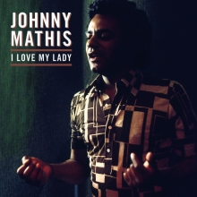 I LOVE MY LADY - de Johnny Mathis